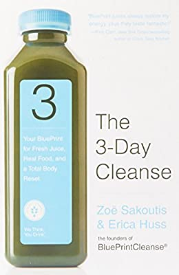 The 3-Day Cleanse: Your Blueprint for Fresh Juice, Real Food, and a Total Body Reset from Grand Central Life Style