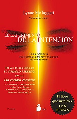 EL EXPERIMENTO DE LA INTENCION (2014) (Spanish Edition)