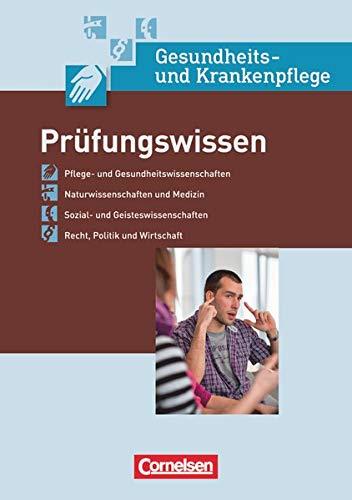 In guten Händen - Gesundheits- und Krankenpflege/Gesundheits- und Kinderkrankenpflege: Prüfungswissen - Fachbuch