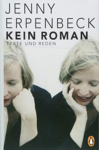 Kein Roman: Texte 1992 bis 2018