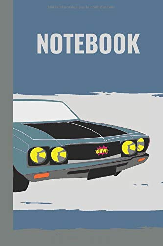 NOTEBOOK: Carnet de notes, journal cahier d'écriture lignées, couverture sur le thème automobile voiture de collection