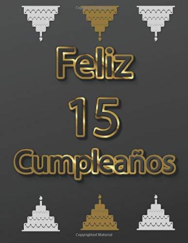 Feliz 15 Cumpleaños: Libro de Visitas Regalos originales para hombre y mujeres, Un libro de visitas para fiesta de 15 cumpleaños, Libro de firmas ... Para 100 personas | Decoración para el 15