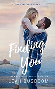 Finding You: A Small Town Romance (Connor Brothers Book 1)