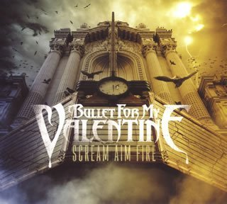 Scream Aim Fire [Japanese Import] by Bullet for My Valentine (2008-01-23)
