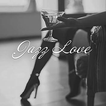 Jazz Love - Sensual Background Jazz Music