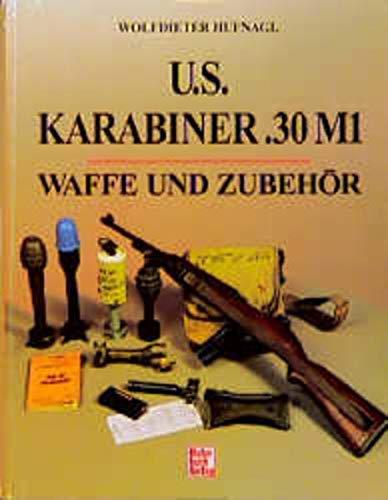 Mosquetão americano .30 M1. Waffe und Zubehör