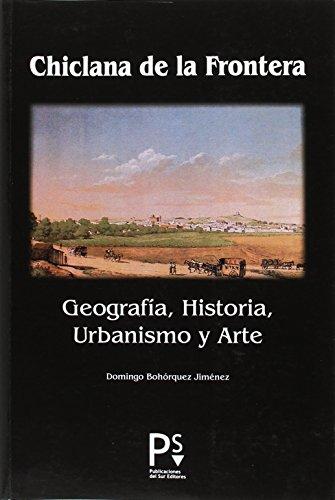 Chiclana de la Frontera : geografía, historia, urbanismo y arte
