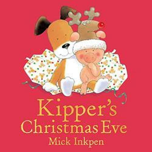 Kipper: Kipper's Christmas Eve cover art