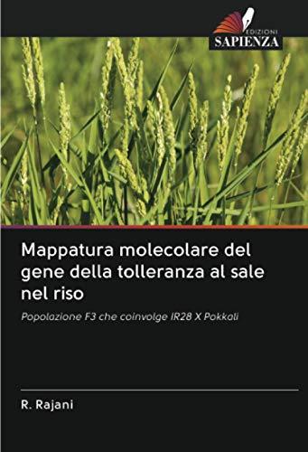 Mappatura molecolare del gene della tolleranza al sale nel riso: Popolazione F3 che coinvolge IR28 X Pokkali