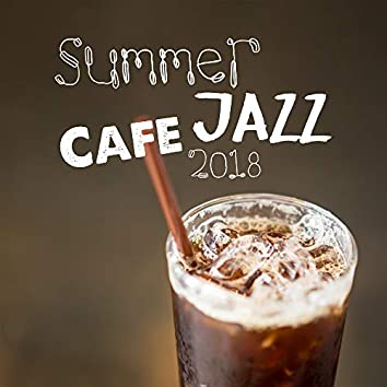 Summer Jazz Cafe 2018