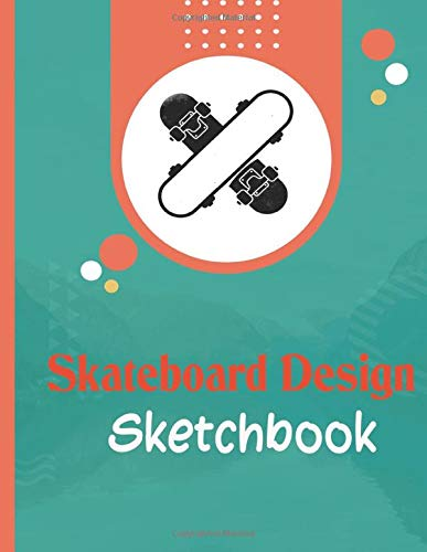 Skateboard Design Sketchbook: Blank Skate deck Templates Notebook to draw in and create your own Skateboard designs .Activity Coloring in and Notebook ... Adults and professional skateboard artist