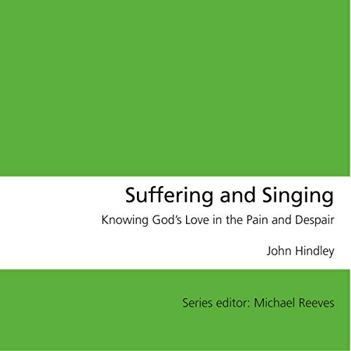 Suffering and Singing audiobook cover art