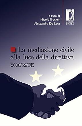 La mediazione civile alla luce della direttiva 2008/52/CE