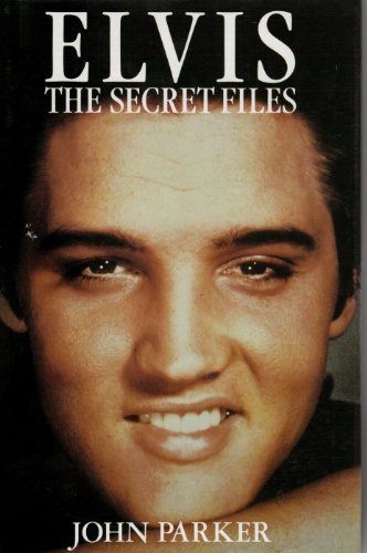 Elvis: The Secret Files