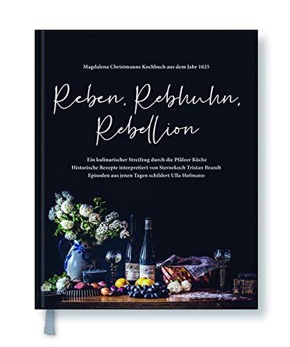 Reben, Rebhuhn, Rebellion: Ein kulinarischer Streifzug durch die Pfälzer Küche
