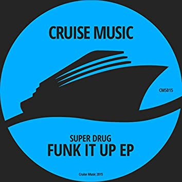 Funk It Up EP