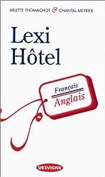 Lexi-hôtel. Français-anglais d'Arlette Thomachot