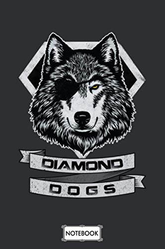 The Diamond Dogs Notebook: Matte Finish Cover, Planner, Diary, Journal, 6x9 120 Pages, Lined College Ruled Paper