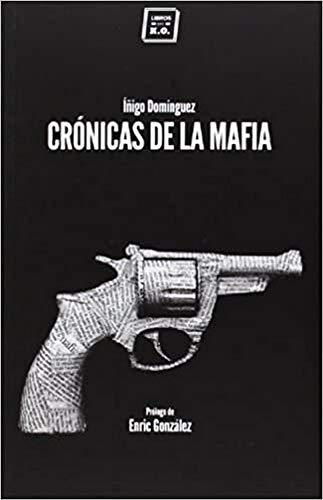 Crónicas De La Mafia (VARIOS)