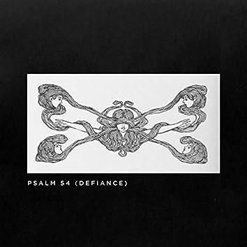 Psalm 54 (Defiance)