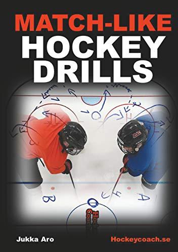 Match-like Hockey Drills (English Edition)