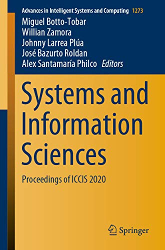Systems and Information Sciences: Proceedings of ICCIS 2020 (Advances in Intelligent Systems and Computing Book 1273) (English Edition)