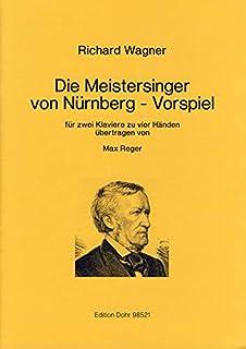 Pre juego de los Meistersinger de Núremberg: para 2 pianos a 4 manos.