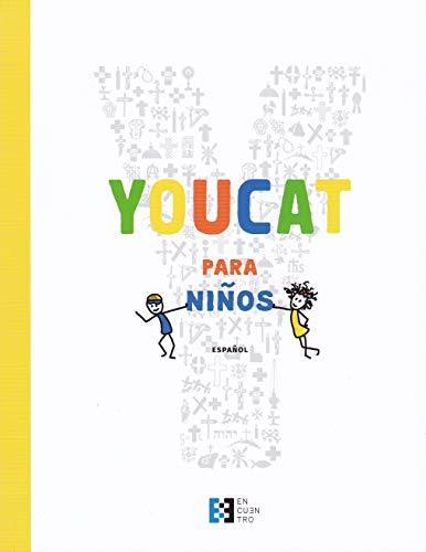 Youcat para Niᆬos: Catecismo de la Iglesia católica para niños con sus padres