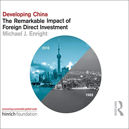 Developing China: The Remarkable Impact of Foreign Direct Investment cover art
