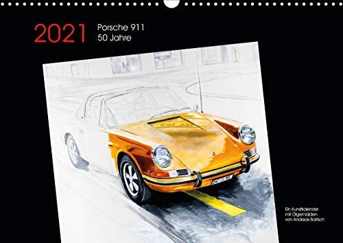 50 Jahre Porsche 911 (Wandkalender 2021 DIN A3 quer)