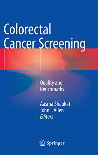 Colorectal Cancer Screening: Quality and Benchmarks