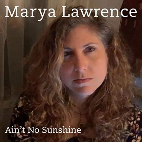 Marya Lawrence feat. Gregoire Maret, Erik Lawrence, Freddie Bryant, Mino Cinelu & Jennifer Vincent