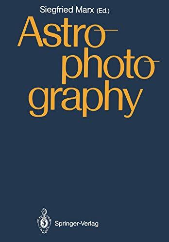 Astrophotography: Proceedings of the IAU Workshop, Jena, GDR, April 21-24,1987