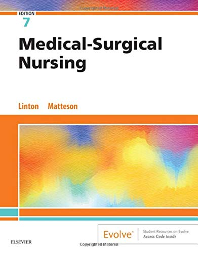 Compare Textbook Prices for Medical-Surgical Nursing 7 Edition ISBN 9780323554596 by Linton PhD  RN  FAAN, Adrianne Dill,Matteson PhD  RN  FAAN, Mary Ann