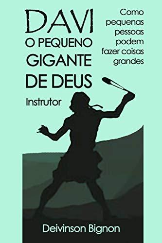 DAVI, O PEQUENO GIGANTE DE DEUS | Livro do Instrutor: Como pequenas...