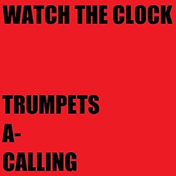 Trumpets A-Calling