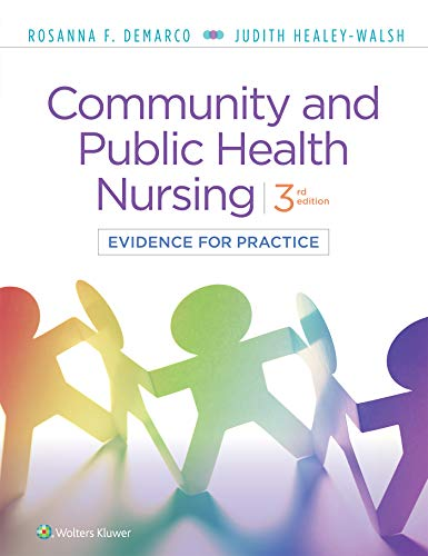 Compare Textbook Prices for Community & Public Health Nursing: Evidence for Practice 3 Edition ISBN 9781975111694 by DeMarco PhD  RN  PHCNS-BC  APHN-B, Rosanna,Healey-Walsh, Judith