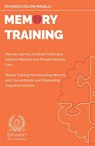Memory Training: Memory Games and Brain Training to Improve Memory and Prevent Memory Loss - Mental...