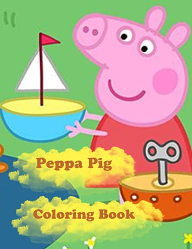 Peppa Pig Coloring Book: Over 41 wonderful Peppa Pig drawings to color for Kids Ages 2-12 | Fun Activity Book for Toddlers, Kindergarten, Preschool 8.5' * 11' | Great Gift for kids,girl,boys
