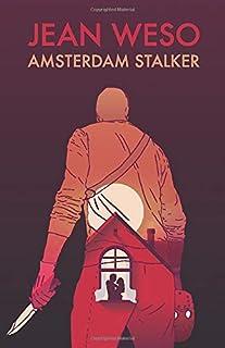 Amsterdam Stalker (A Rinus Rompa Novel)