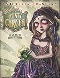 Misty Circus. La notte delle streghe (Vol. 2)