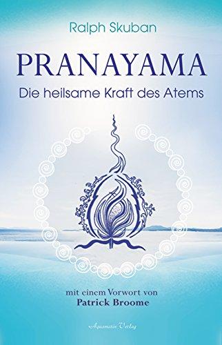 Pranayama: Die heilsame Kraft des Atems