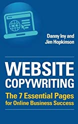 Website Copywriting: The 7 Essential Pages for Online Business Success - Copywriting books