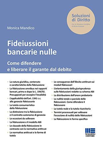 Fideiussioni bancarie nulle. Come difendere e liberare il garante dal debito