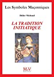 N.95 La tradition initiatique - N.95 La tradition initiatique