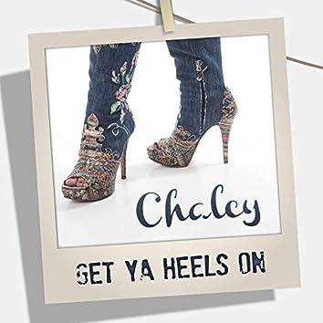 Get Ya Heels On