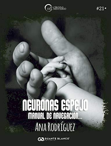 Neuronas espejo: Manual de navegación...