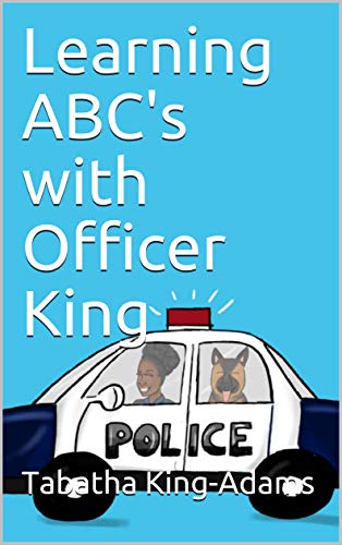 Learning ABC's with Officer King (English Edition)