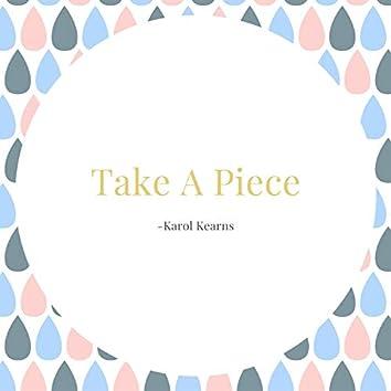 Take A Piece