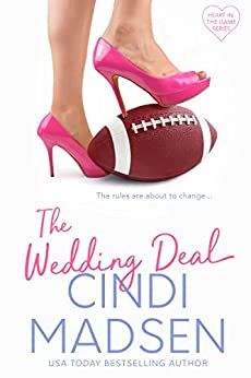 The Wedding Deal (Heart in the Game Book 1) by [Cindi Madsen]